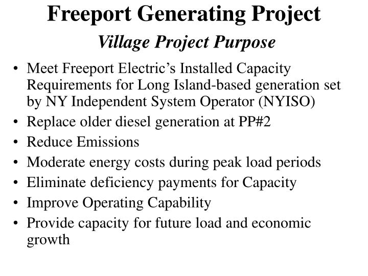 Freeport generating project village project purpose