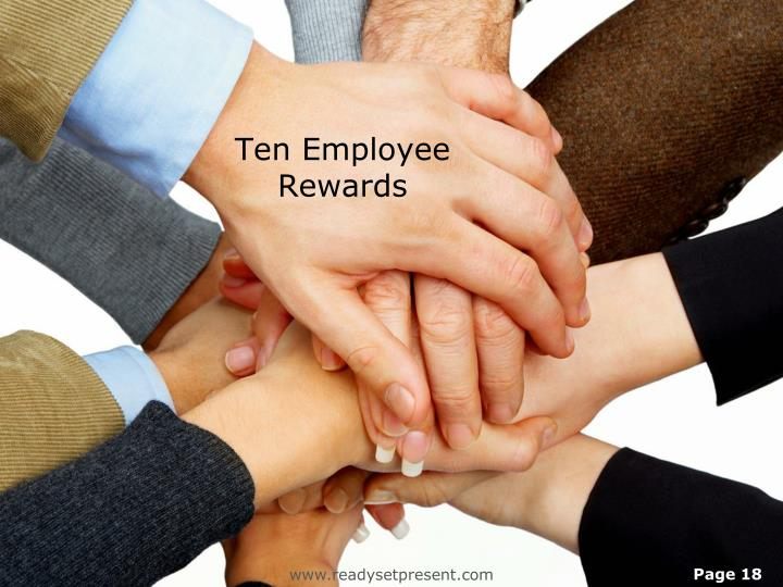 Ten Employee Rewards