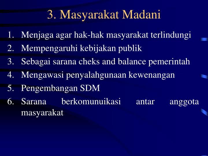 3. Masyarakat Madani