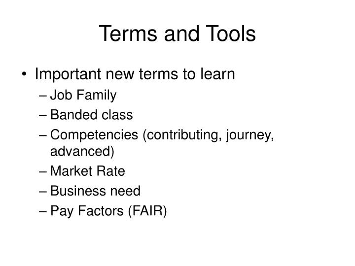 Terms and Tools