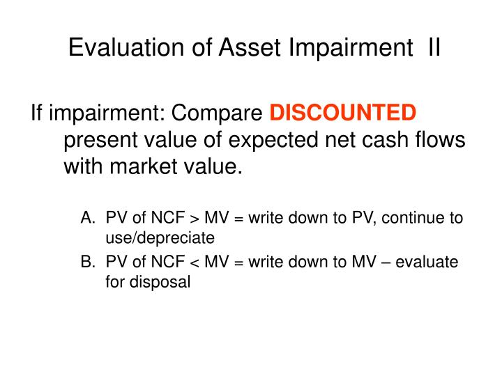 Evaluation of Asset Impairment  II