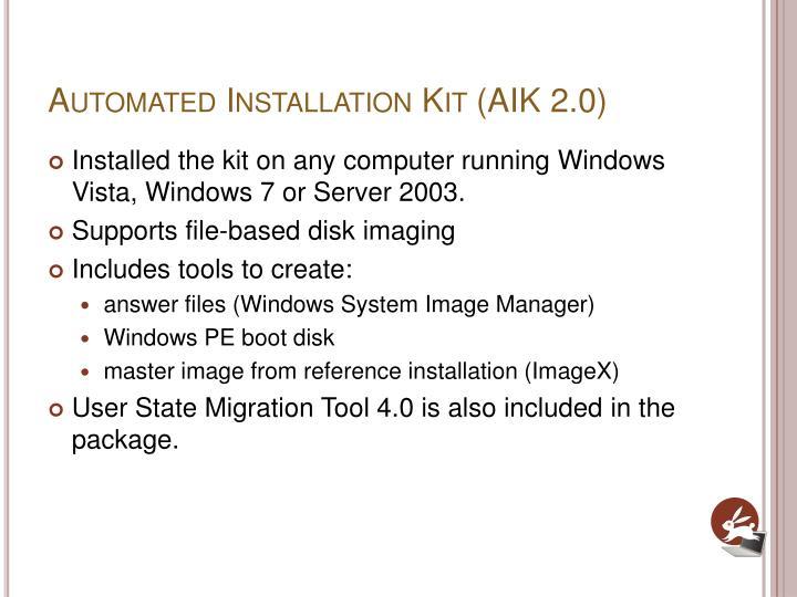 Automated Installation Kit (AIK 2.0)