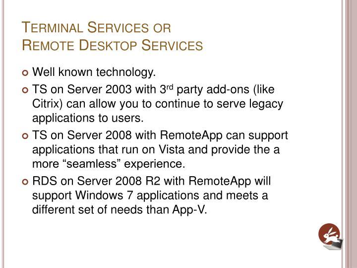 Terminal Services or