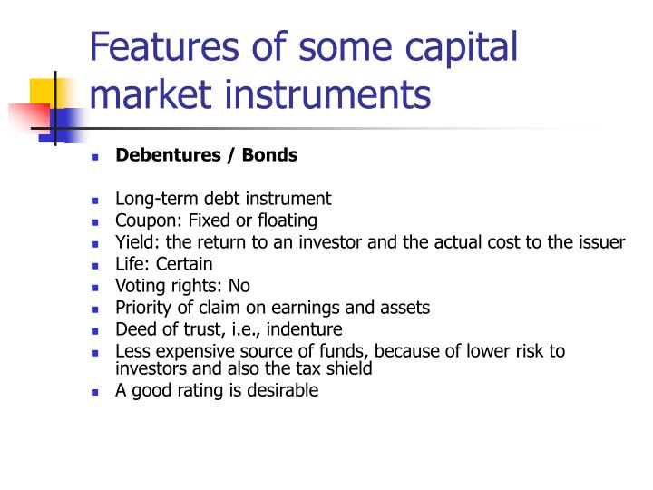 Features of some capital market instruments