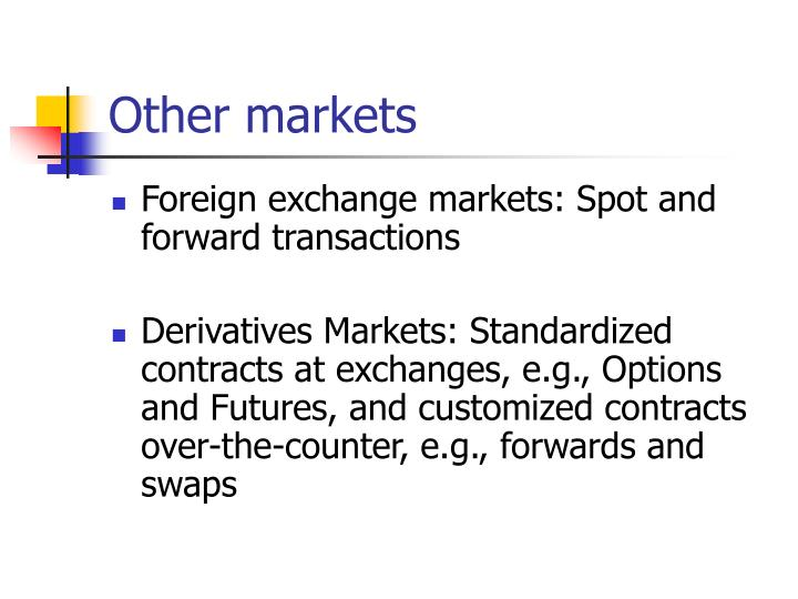 Other markets
