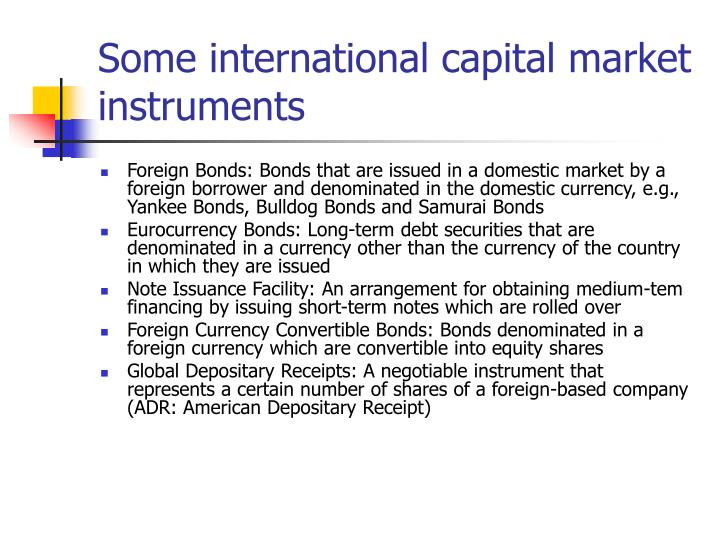 Some international capital market instruments