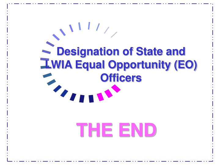 Designation of State and LWIA Equal Opportunity (EO) Officers