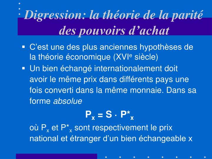 Digression: la théorie de la parité des pouvoirs d'achat