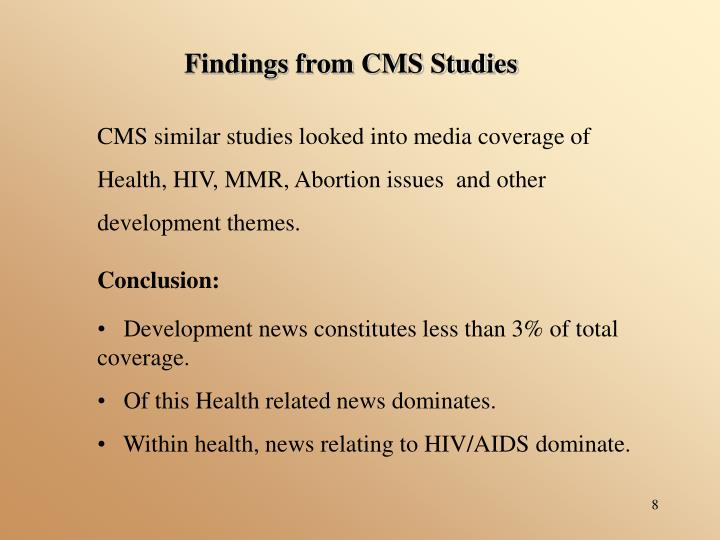 Findings from CMS Studies