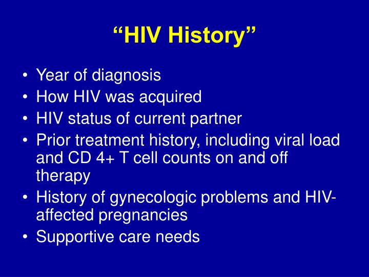 """HIV History"""