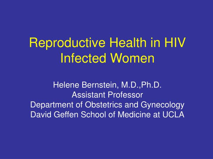 Reproductive Health in HIV Infected Women