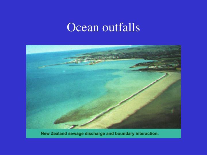 Ocean outfalls