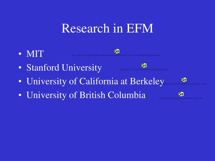 Research in EFM