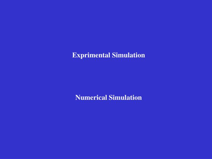 Exprimental Simulation