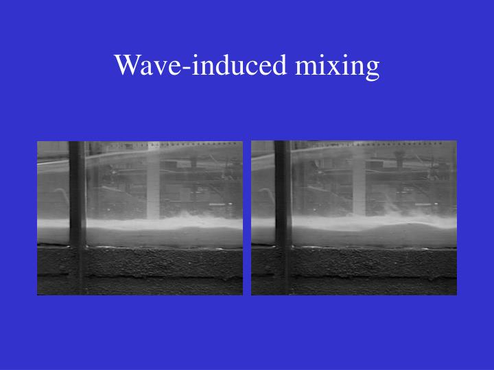Wave-induced mixing