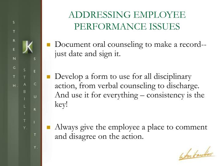 ADDRESSING EMPLOYEE PERFORMANCE ISSUES