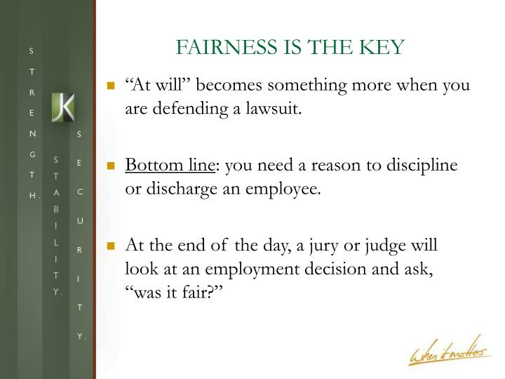 FAIRNESS IS THE KEY