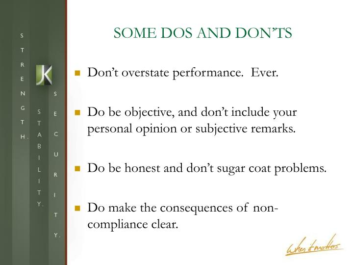 SOME DOS AND DON'TS