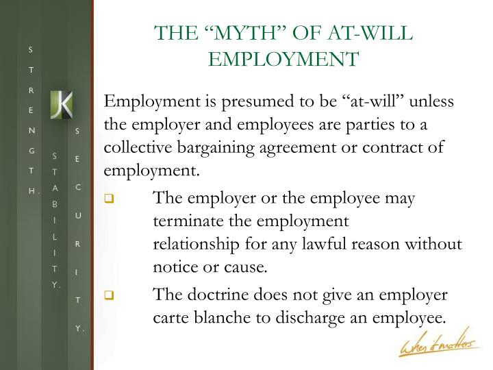 """THE """"MYTH"""" OF AT-WILL EMPLOYMENT"""