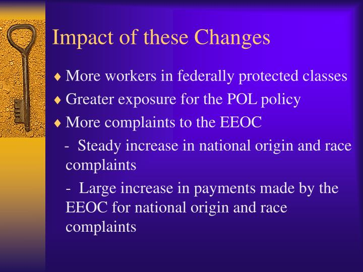 Impact of these Changes