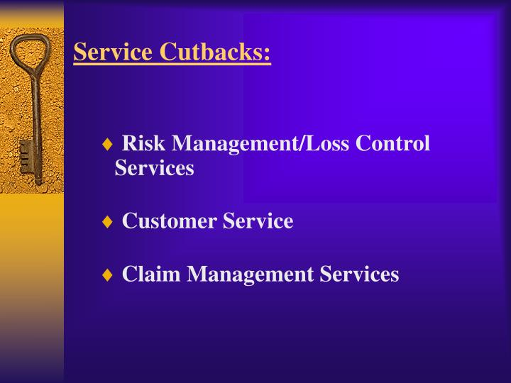 Service Cutbacks: