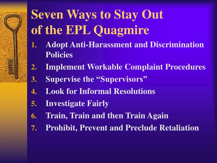 Seven Ways to Stay Out