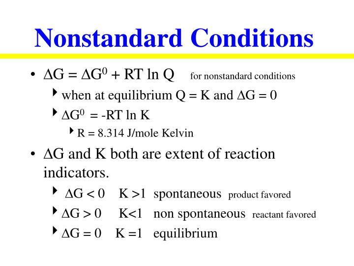 Nonstandard Conditions