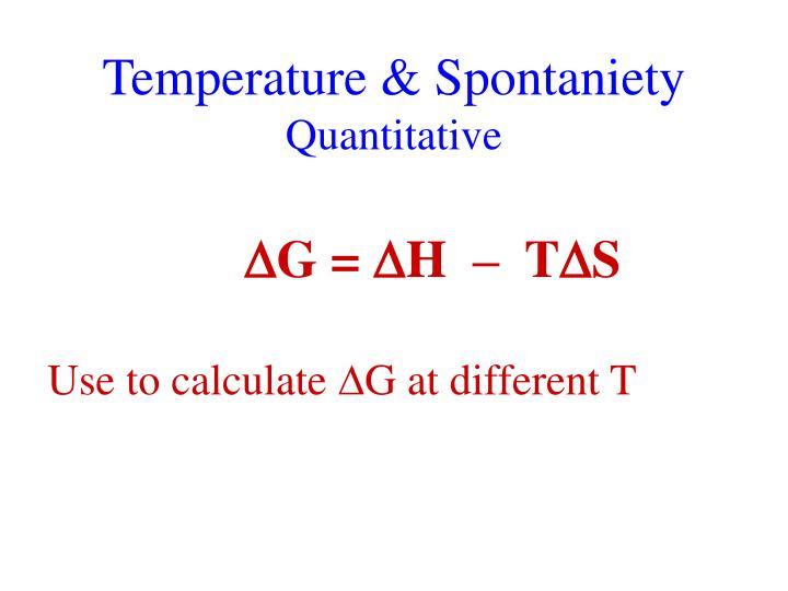 Temperature & Spontaniety