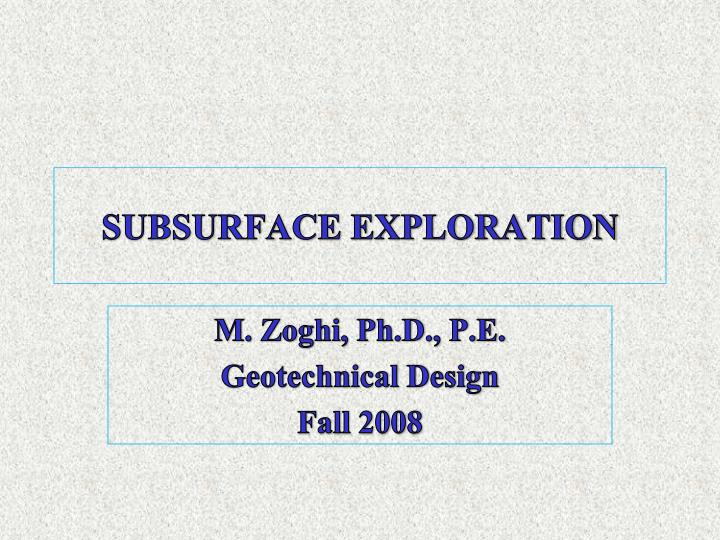 SUBSURFACE EXPLORATION