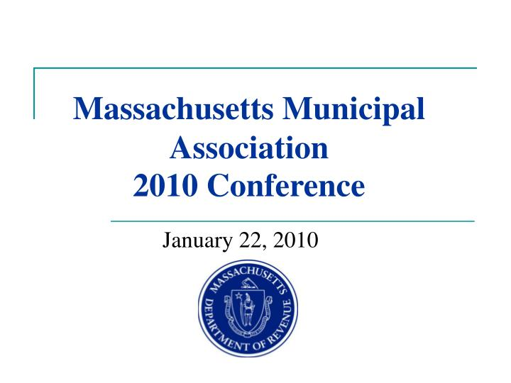 massachusetts municipal association 2010 conference