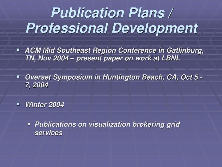 Publication Plans / Professional Development
