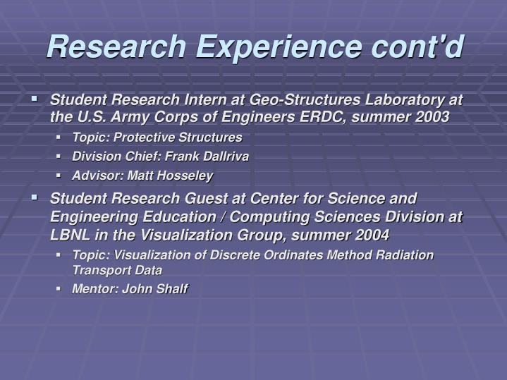 Research Experience cont'd