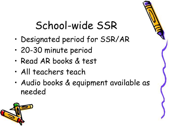 School-wide SSR