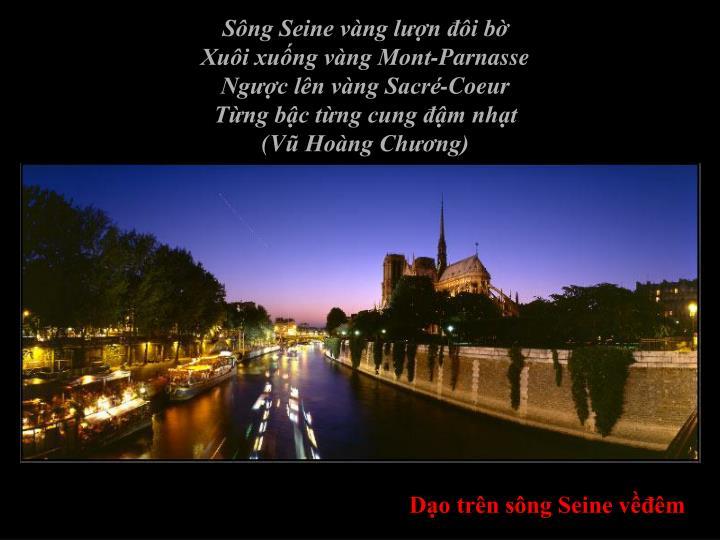 Sông Seine vàng lượn đôi bờ
