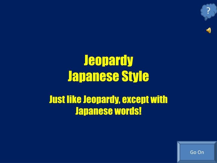 jeopardy japanese style