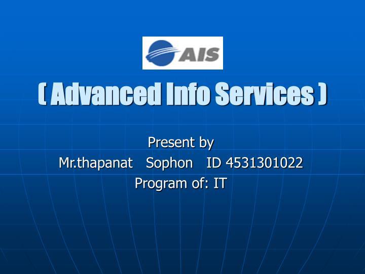 ( Advanced Info Services )