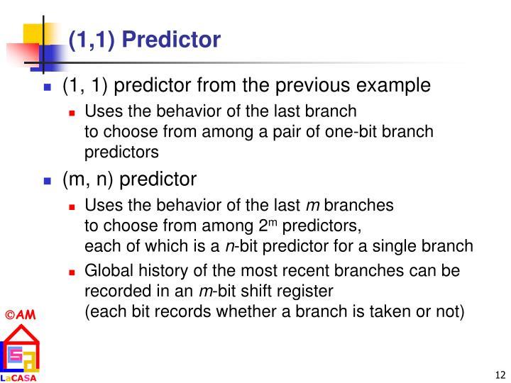 (1,1) Predictor