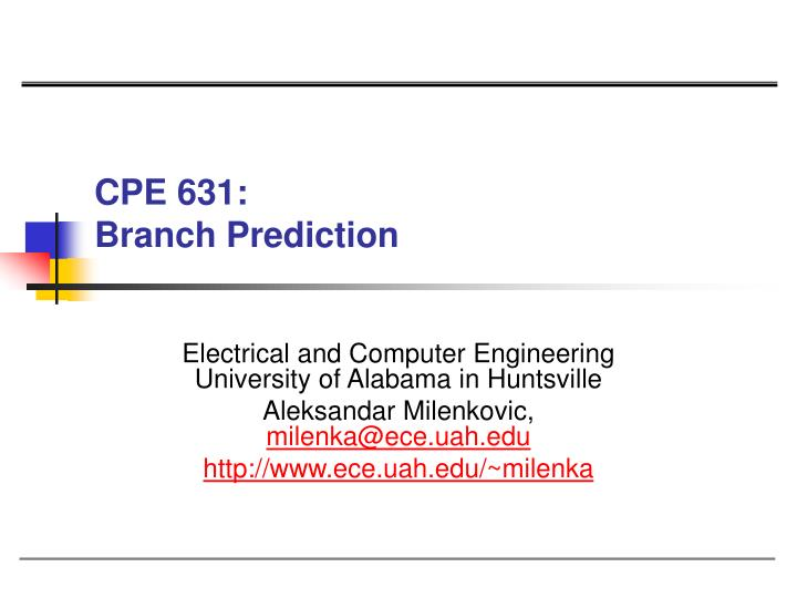 cpe 631 branch prediction