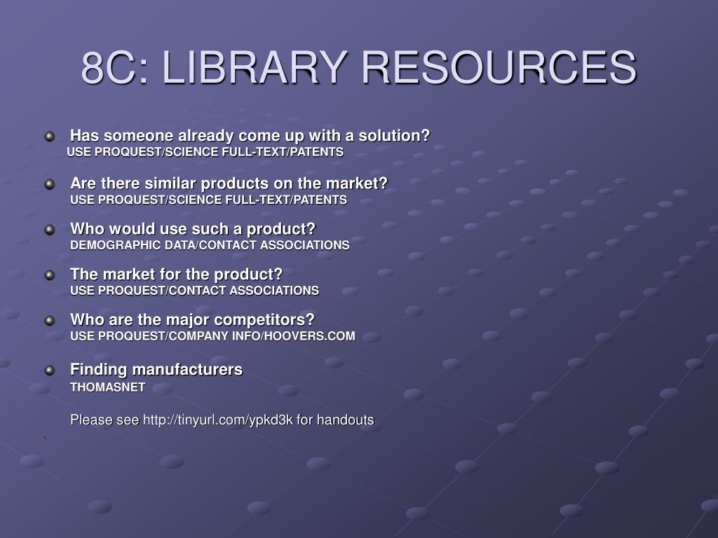 8C: LIBRARY RESOURCES