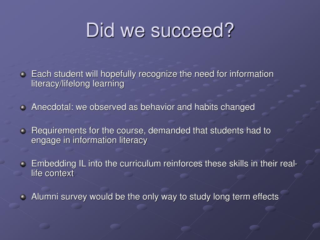 Did we succeed?