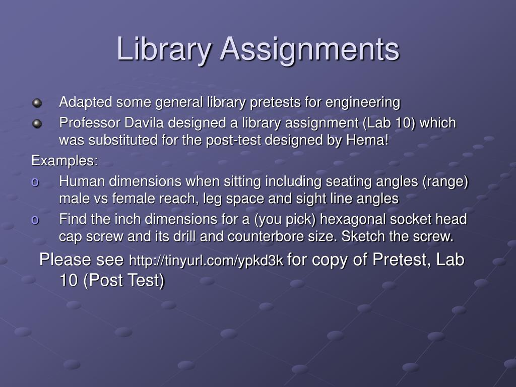 Library Assignments