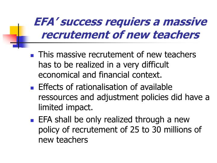 Efa success requiers a massive recrutement of new teachers