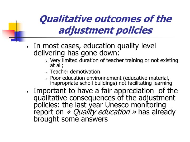 Qualitative outcomes of the adjustment policies