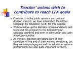 teacher unions wish to contribute to reach efa goals