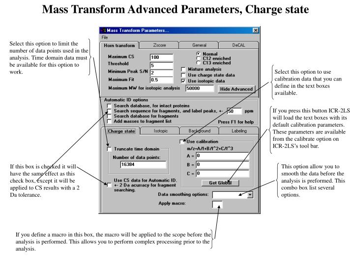 Mass Transform Advanced Parameters, Charge state