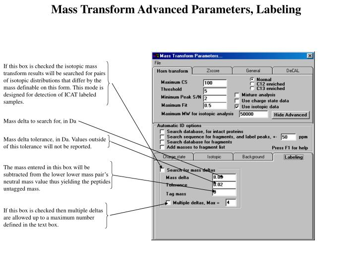 Mass Transform Advanced Parameters, Labeling
