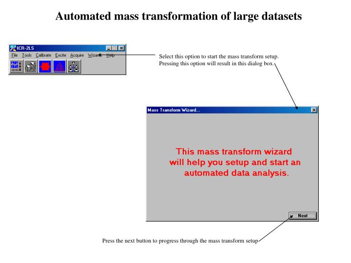 Automated mass transformation of large datasets