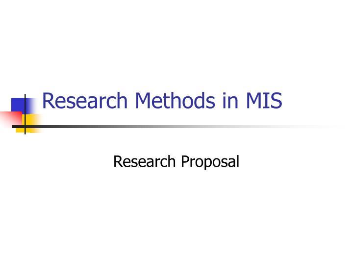 Research Methods in MIS