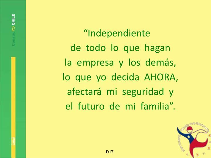 """Independiente"