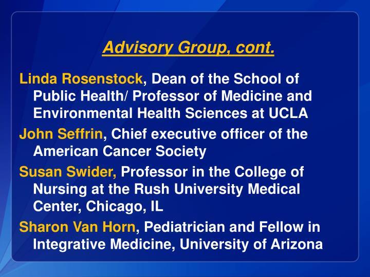 Advisory Group, cont.